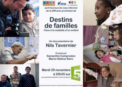 «Destins de familles, Face à la maladie d'un enfant», documentaire de Nils Tavernier