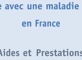 Vivre avec une maladie rare en France : Cahier d'Orphanet 2013 sur les Aides et prestations
